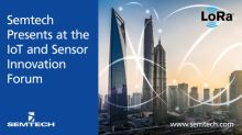 Semtech to Keynote Flexible, Easy to Deploy IoT Solutions at the IoT and Sensor Innovation Forum