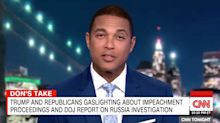 Don Lemon Exposes How Republicans Are Using Impeachment To 'Gaslight' America