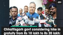 Chhattisgarh govt considering hike in gratuity from Rs 10 lakh to Rs 20 lakh: CM Raman Singh