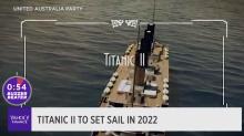 Titanic II to set sail in 2022