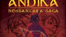 """Malaysian comic book """"Andika The Neosantara Saga"""" revived by American publisher"""