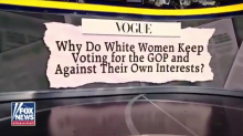 'Fox & Friends' fights back at 'Vogue' for saying that white women voting for the GOP must be 'parroting their Republican husbands'
