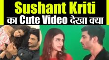 Sushant Singh Rajput and Kriti Sanon's cute video viral on social Media