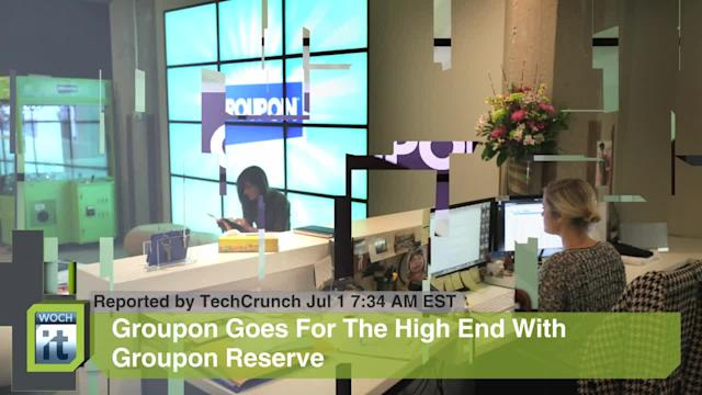 Web News Byte: Groupon Goes For The High End With Groupon Reserve