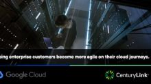 CenturyLink Expands Partnership with Google Cloud to Help Enterprises Become More Agile on their Cloud Journeys