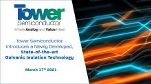 Tower Semiconductor Introduces a Newly Developed, State-of-the-art Galvanic Isolation Technology