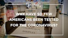 Why have so few Americans been tested for the coronavirus? Yahoo News Explains
