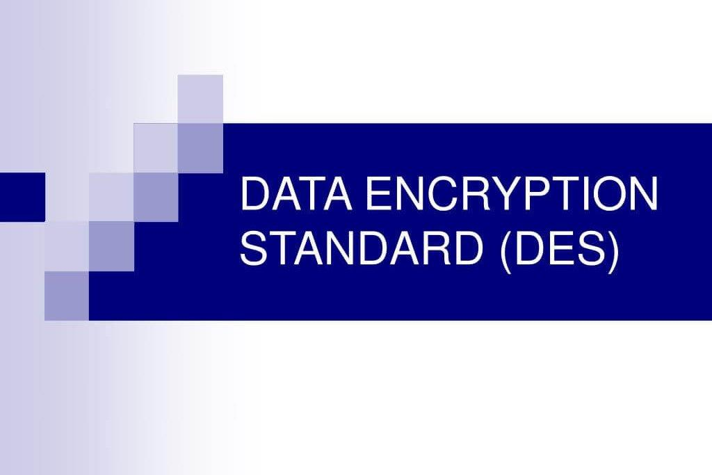 DES: The story of the Data Encryption Standard