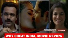 Why Cheat India, Movie Review: Explosive Subject- But Only Spurts Of Flame Albeit Emraan Hashmi Liplocks