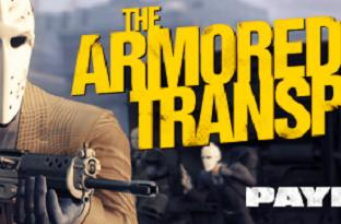 Armored transport heists are fair game in Payday 2 DLC tomorrow on Steam