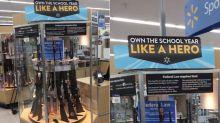 Walmart slammed for back-to-school rifle display