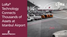 Semtech's LoRa® Technology Connects Thousands of Assets at Istanbul Airport