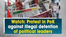 Watch: Protest in PoK against illegal detention of political leaders