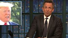 Seth Meyers Taunts Trump Over 'I Know Nothing' Admission