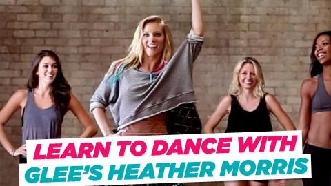 Learn to Dance with Glee's Heather Morris