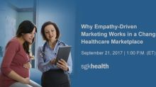 """SGK Health Explores The Power Of Empathy-Driven Marketing In Webinar """"Why Empathy-Driven Marketing Works In A Changing Healthcare Marketplace"""""""