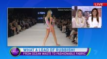 From ocean waste to fashionable fabric