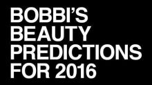 Bobbi's Beauty Predictions for 2016
