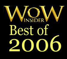 Best of 2006 nominations: Player, Addon, Best and Worst Blizzard Move