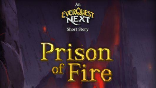 EverQuest Next releases new lore ebook, Prison of Fire