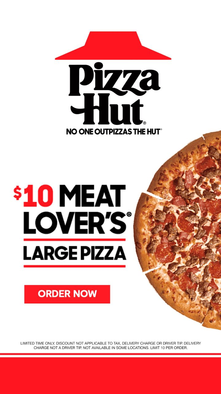$10 LARGE Meat Lover's® from Pizza Hut