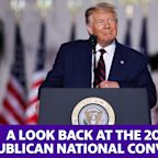 Here's a look back at the 2020 Republican National Convention