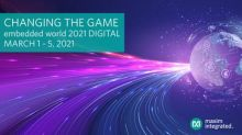 Maxim Integrated Presents Game-Changing Technology at embedded world DIGITAL 2021