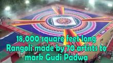 18,000 square feet long Rangoli made by 70 artists to mark Gudi Padwa