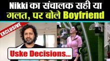 Bigg Boss 14: Is Nikki a Baised Sanchalak? Check her Boyfriend's Reaction on Nikki