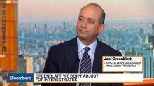 Gotham's Greenblatt Says Market Has Factored In Solution to Trade War