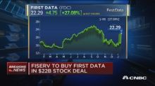 Fiserv to buy First Data in $22B all-stock deal