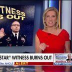 Ingraham: Star witness burns out