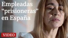 Empleadas latinoamericanas en España, encerradas como prisioneras durante el confinamiento