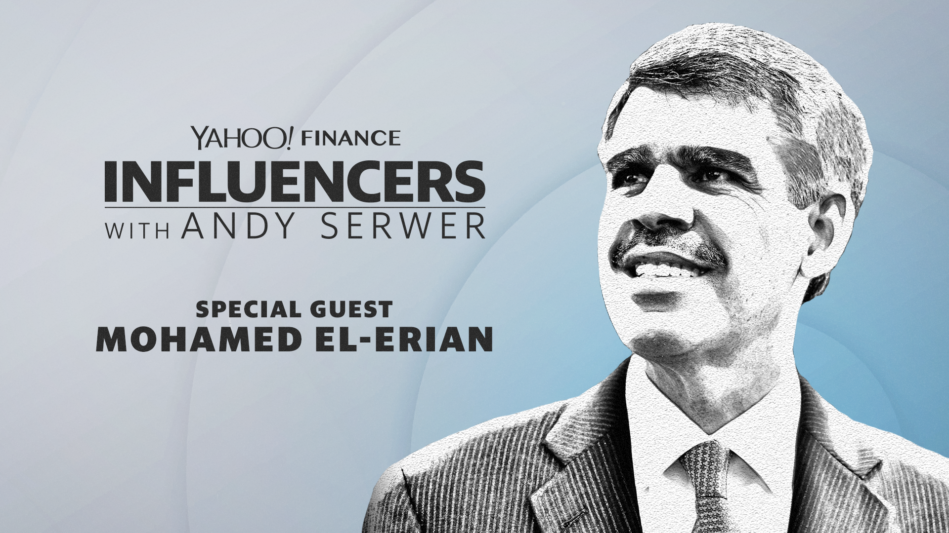 Mohamed El-Erian joins Influencers with Andy Serwer