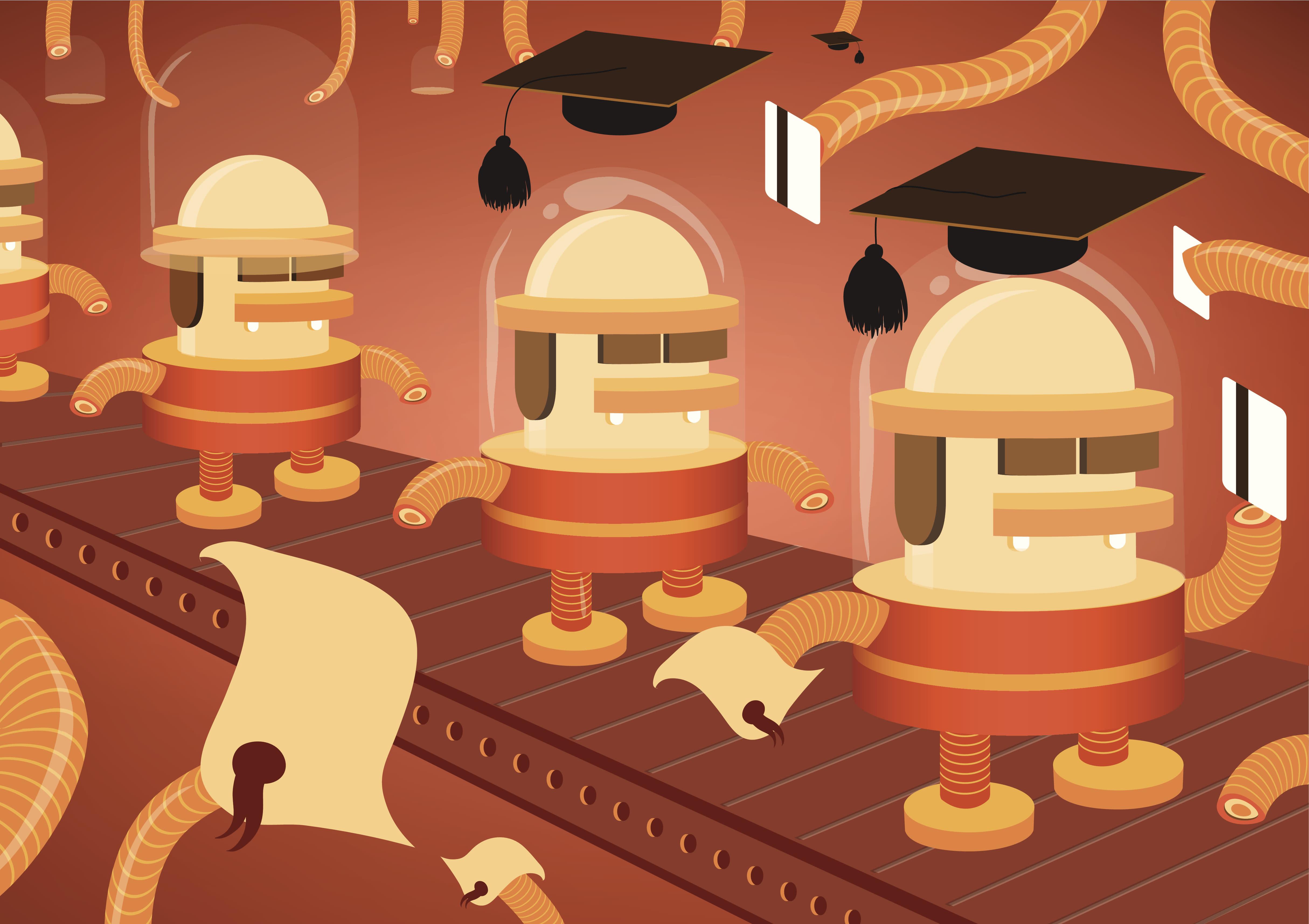 """""""Robots on a conveyor belt, receiving diplomas along with credit cards."""""""
