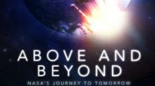'Above and Beyond: NASA's Journey to Tomorrow' Lands in Cinemas Nationwide September 29 and October 3, Prior to the Discovery Channel Premiere On October 13