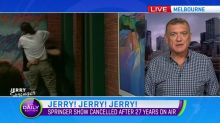 Jerry Springer calls time after 27 years