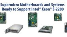 Supermicro Delivers Performance Boost to High-Density, Entry-Level, and Embedded Servers with the New Intel Xeon E-2200 Processors