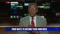 4 Tips To Becoming Your Own Boss