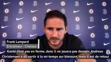 """Chelsea - Lampard : """"Kanté est forfait contre Norwich"""""""