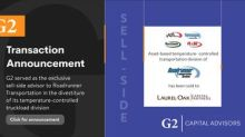 G2 Capital Advisors Served As The Exclusive Sell-Side Advisor To Roadrunner Transportation In Its Divestiture Of Its Temperature-Controlled Truckload Division To Laurel Oak Capital Partners