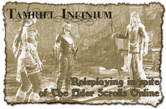 Tamriel Infinium: Roleplaying in spite of The Elder Scrolls Online