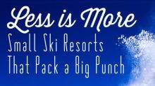 Less is More: Small Ski Resorts That Pack a Big Punch
