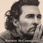 'It's quite freeing': Matthew McConaughey lays soul bare in unconventional 'Greenlights'