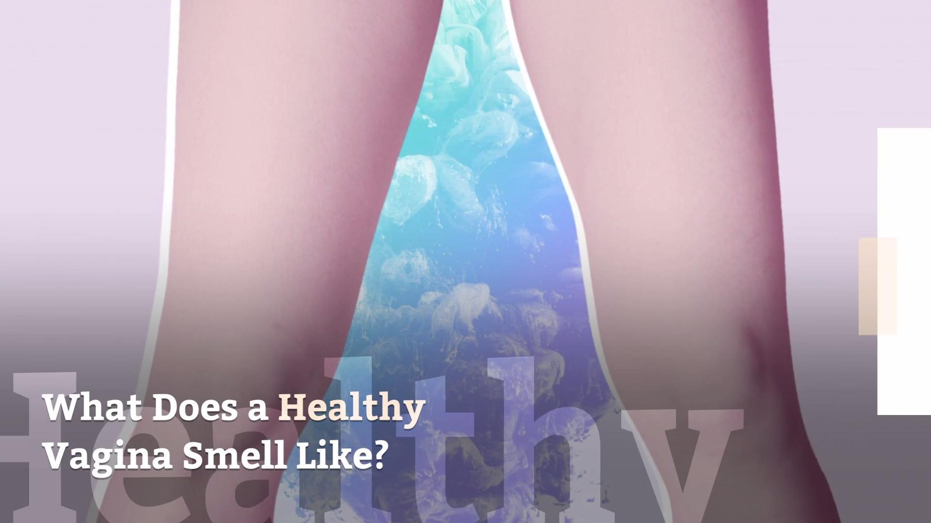 Why does my vagina smell