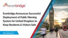 Everbridge gibt die erfolgreiche Bereitstellung eines nationalen Kriseninformationssystems für Großbritannien zum Schutz von mehr als 100 Millionen Einwohnern und Besuchern bekannt