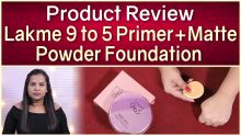 Lakme 9 to 5 Primer & Matte Powder Foundation | Product Review | Lakme Product Review
