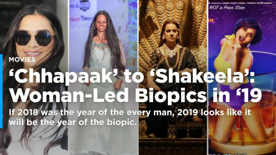 'Chhapaak' to 'Shakeela': Woman-led biopics to watch in 2019