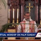 Churches use virtual worship on Palm Sunday