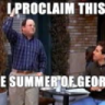 The Summer of George